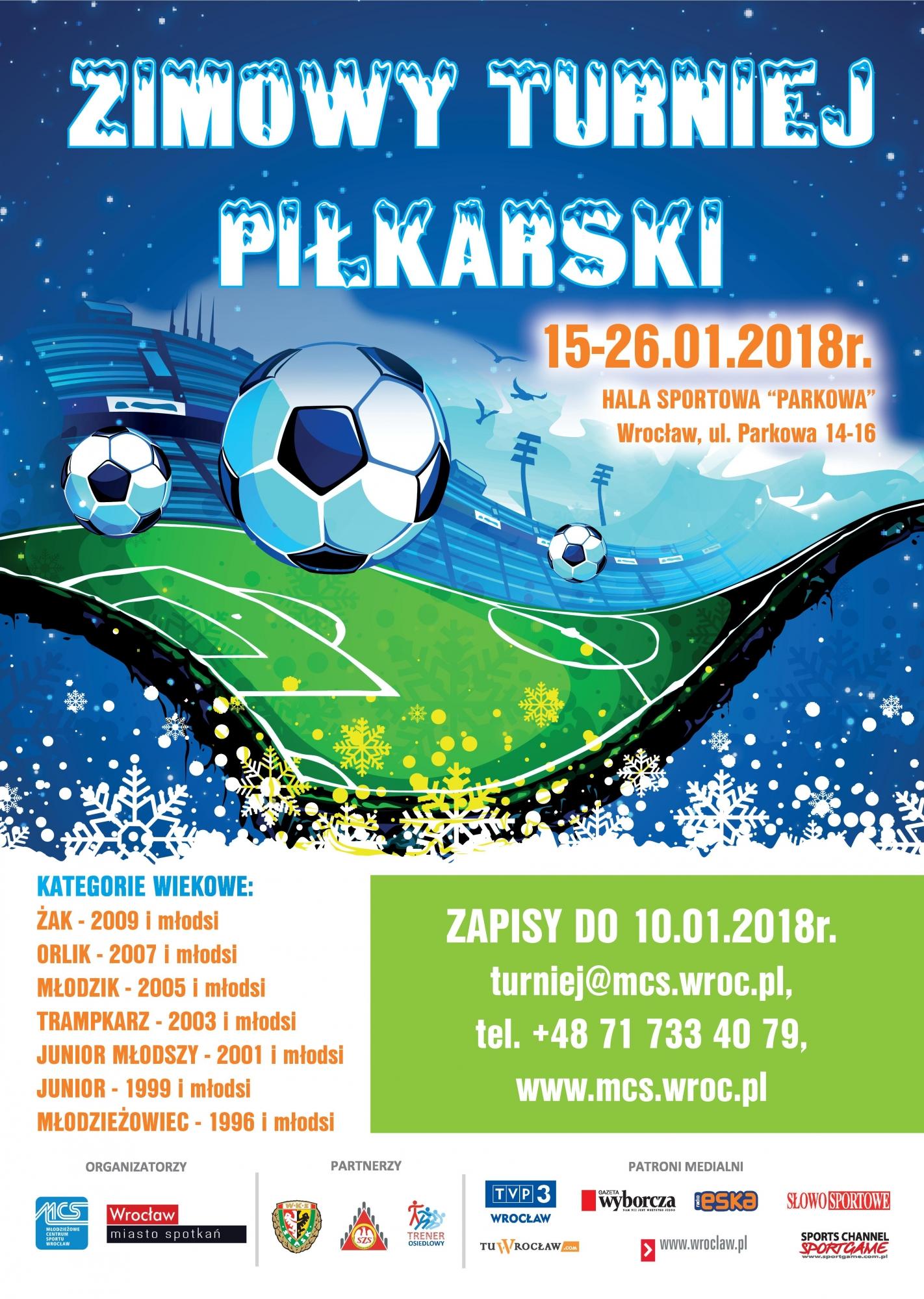 """859c21fba ... sportowe – Zimowy Turniej Piłkarski 2018"""". Informacje również na  plakacie:"""